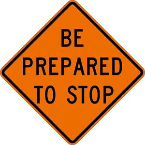 """Orange Bright 48""""x 48"""" Be Prepared To Stop Roll Up Road Sign Fiberglass & Clamp (6)"""